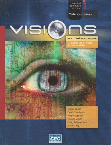 Visions mathematique 5e sec. manuel 1 Technico-sciences: Claude Boivin, Dominique