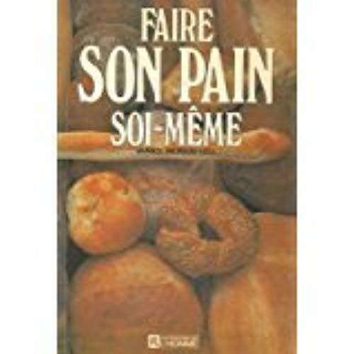 Faire Son Pain Soi-Meme: Janice Murray Gill