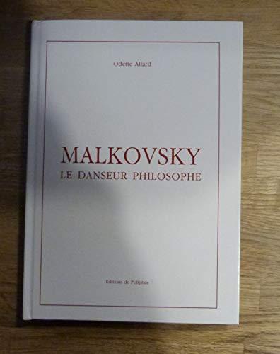 9782761901390: Malkovsky : Le danseur philosophe
