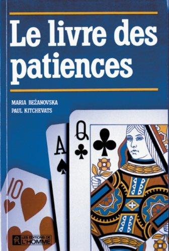 9782761906593: Le Livre des patiences