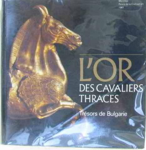 9782761906784: L'Or des cavaliers thraces