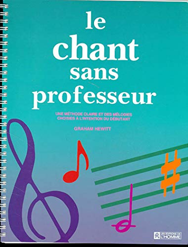 Le chant sans professeur (276190768X) by Hewitt
