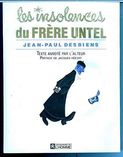 9782761907934: Les insolences du frère Untel (French Edition)