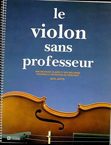 9782761908900: Le violon sans professeur