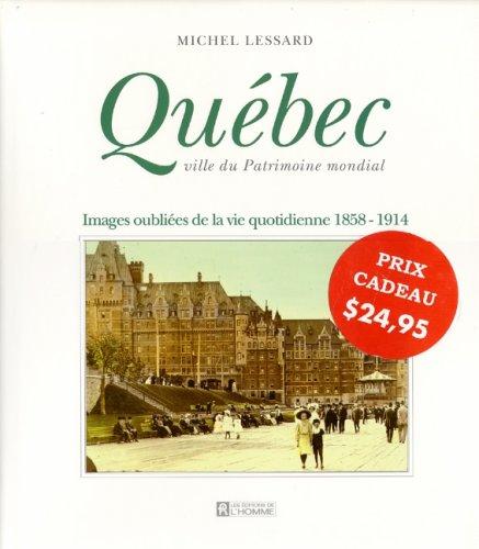 9782761909907: Qu�bec, ville du patrimoine mondial