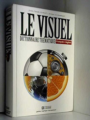 Le Visuel: Dictionnaire Thematique Francais-Anglais (French and: Archambault Ariane