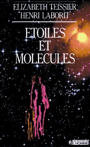 Etoiles et molecules: Laborit, Henri
