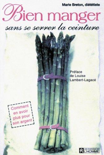 Bien manger sans se serrer.: Breton, Marie