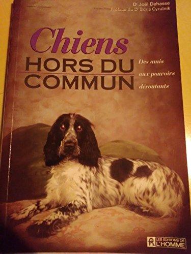 9782761911030: CHIENS HORS DU COMMUN
