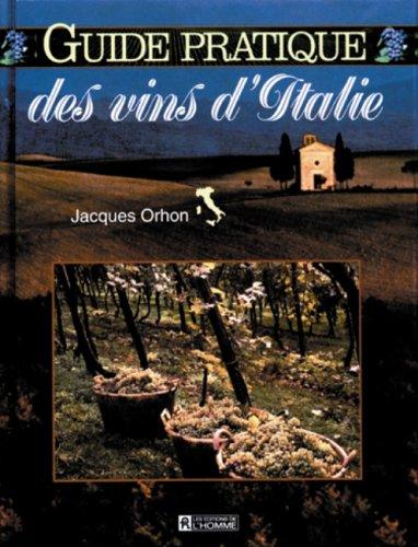 9782761911368: Guide pratique des vins d'Italie