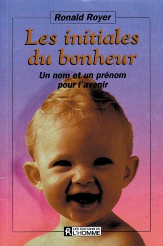 Les initiales du bonheur: Ronald Royer