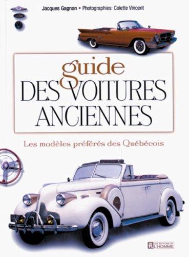 9782761912921: Guide des voitures anciennes t1