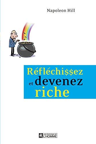 9782761913126: Réfléchissez et devenez riche
