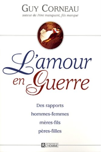 9782761913430: L'Amour en Guerre