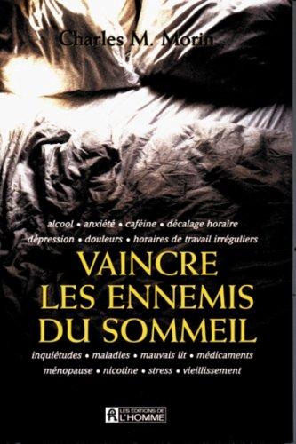 Vaincre les ennemis du sommeil (French Edition): Morin, Charles M