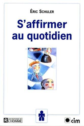 9782761914185: S'AFFIRMER AU QUOTIDIEN