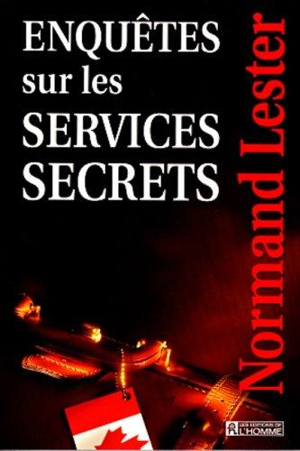 Enquêtes sur les services secrets: Lester, Normand