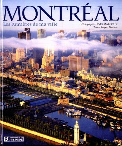9782761914956: Montréal - Les lumières de ma ville