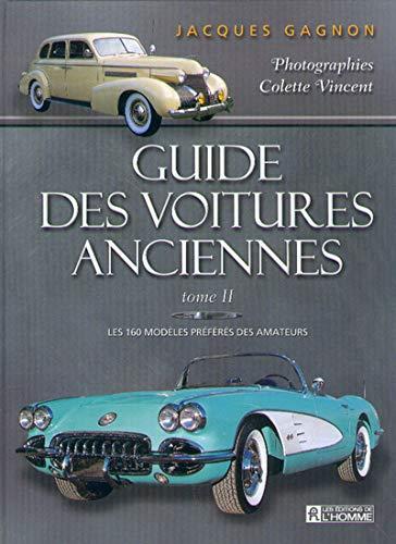 9782761915540: Guide des Voitures Anciennes T2