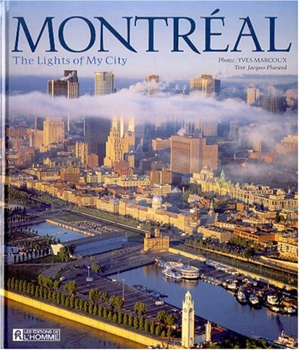 9782761915588: Montreal: The Lights of My City
