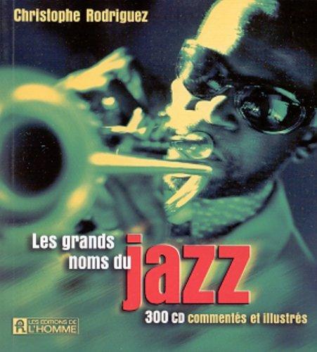Les grands noms du jazz (French Edition): Rodriguez