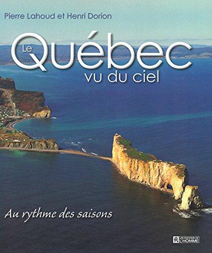 9782761915878: Quebec vu du ciel au rytme des saisons