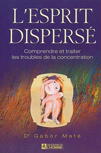 9782761916028: L'esprit dispers�