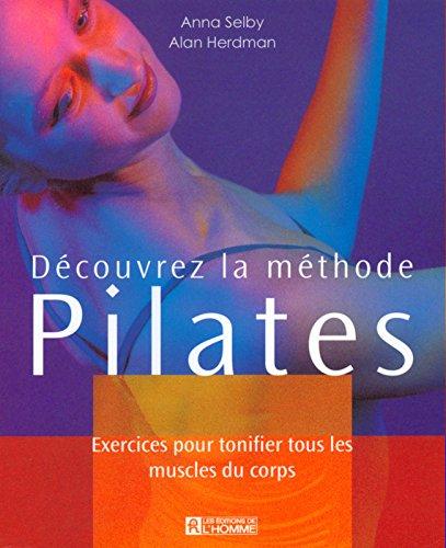 9782761917469: Découvrez la méthode Pilate