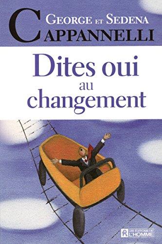 9782761919005: Dites oui au changement