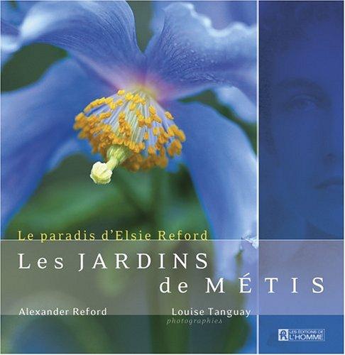 Les Jardins de Metis le Paradis d Elsie Reford: Reford Alexander Tan