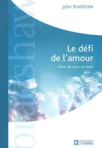 9782761919289: Le Défi de l'amour