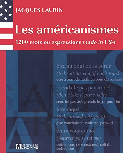 9782761919692: Les am�ricanismes : 1200 Mots ou expressions made in USA