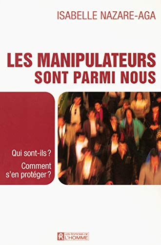 9782761919715: Les manipulateurs sont parmi nous (French Edition)
