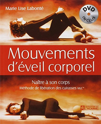 Mouvements d'éveil corporel (French Edition): Marie-Lise Labonté