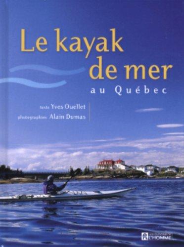Le Kayak De Mer Au Que?bec: n/a