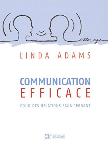9782761920421: Communication efficace : Pour des relations sans perdant
