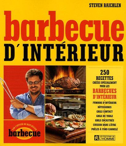 Barbecue d'intérieur (2761920902) by Steven Raichlen