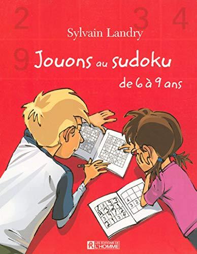 9782761922791: Jouons au sudoku de 6 � 9 ans