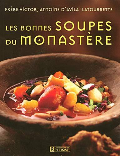 9782761922807: Les bonnes soupes du monastère