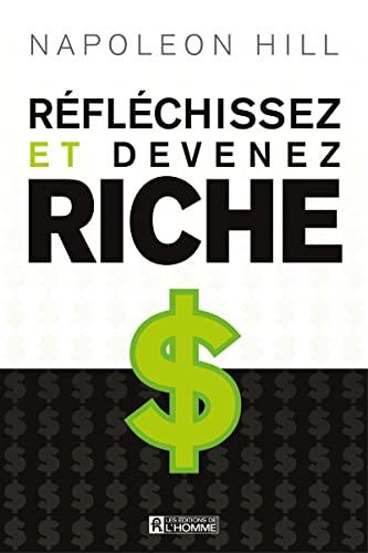 9782761923972: Réfléchissez et devenez riche (French Edition)