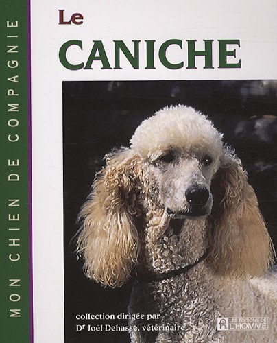 9782761924856: Le caniche (French Edition)
