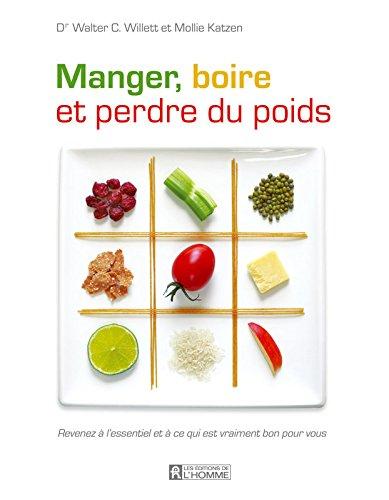 9782761924948: Manger, boire et perdre du poids (French Edition)