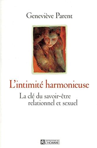 L'intimité harmonieuse: Parent, Genevi�ve