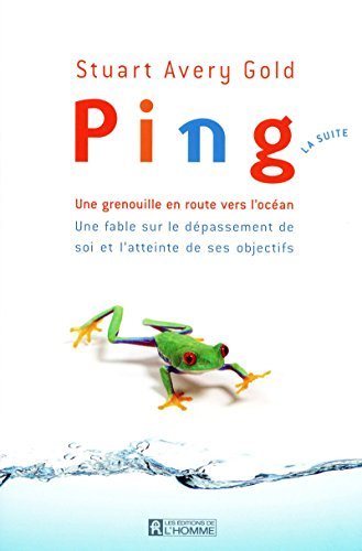 Ping (French Edition) (2761926137) by Stuart Avery Gold