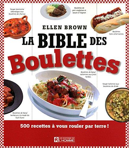 9782761926980: La Bible des Boulettes (French Edition)