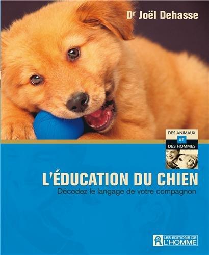9782761927482: EDUCATION DU CHIEN