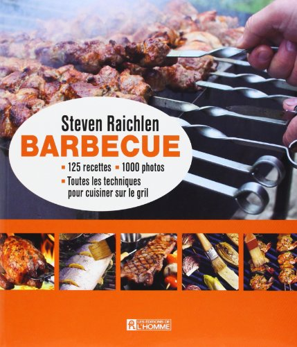 Barbecue (French Edition) (276193086X) by Steven Raichlen