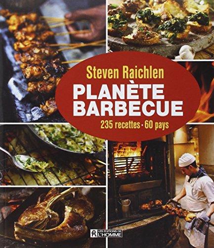 Planète barbecue (French Edition): Steven Raichlen