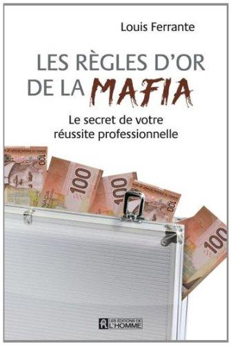 9782761932189: Les Regles d'Or de la Mafia