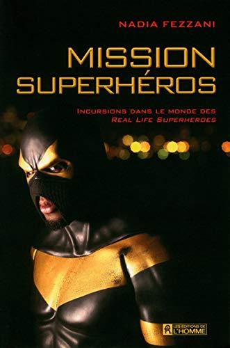 9782761933445: Mission superhéros